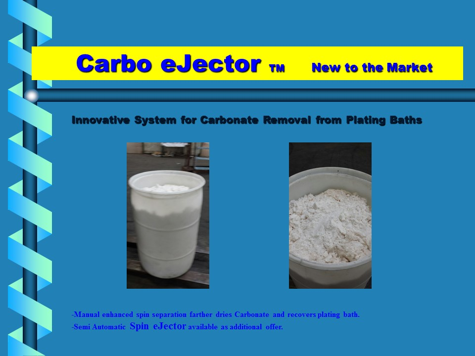 Carbo Ejector Carbonate Removal Device